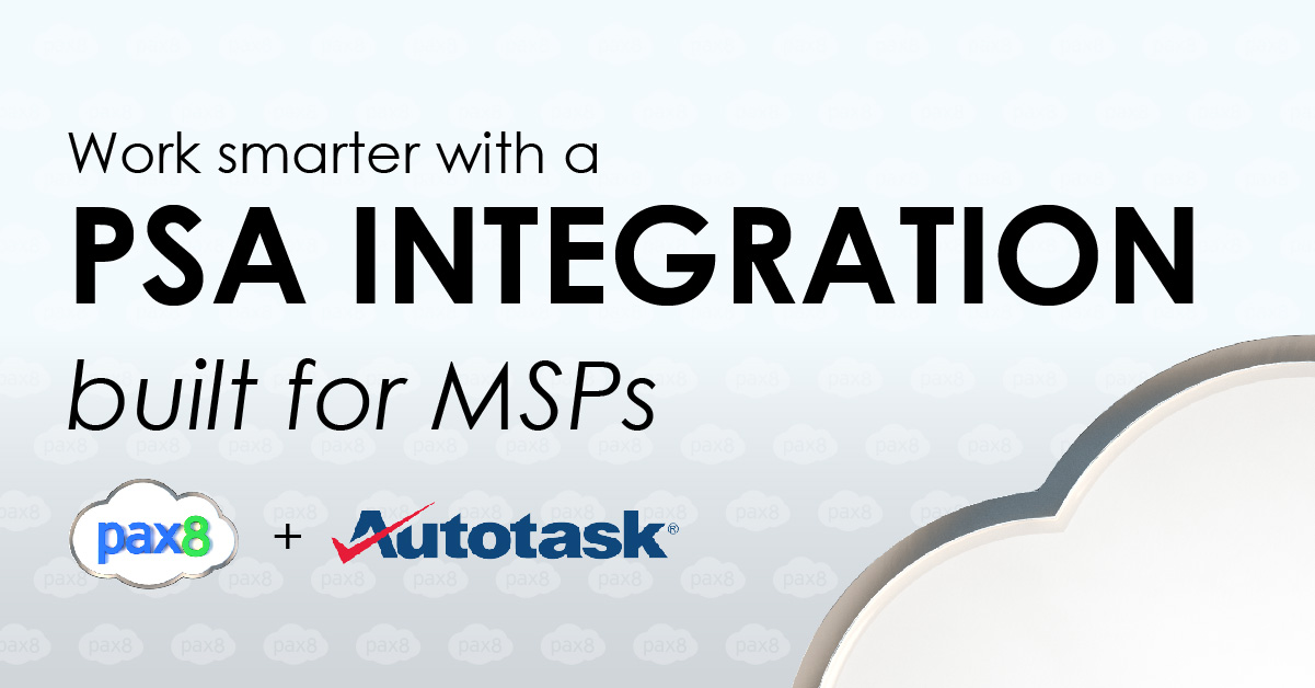 Pax8 Announces Comprehensive AutoTask Integration Image