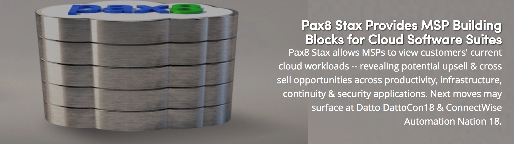 Channele2e: Pax8 Stax Provides MSP Building Blocks for Cloud Software Suites Image