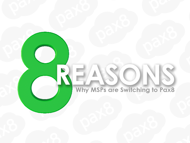 8 Reasons Thousands of MSPs Are Switching to Pax8 Image