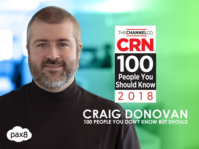 "Pax8's Craig Donovan Named to CRN's ""100 People You Don't Know But Should"" List Image"
